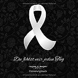 Erinnerungsbuch: Trauer-Tagebuch Du fehlst mir jeden Tag Abschiedsbuch Blanko Andenken Buch für geliebte Verstorbene