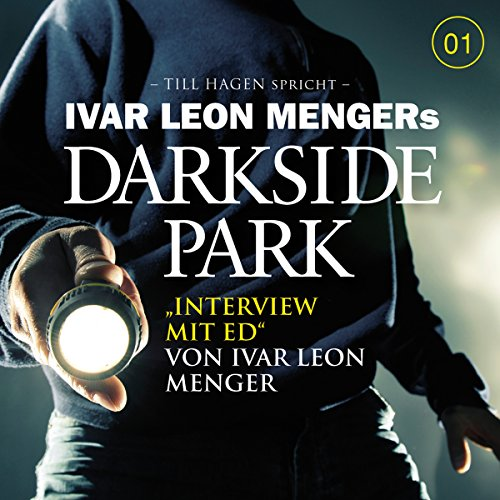 Interview mit Ed (Darkside Park)