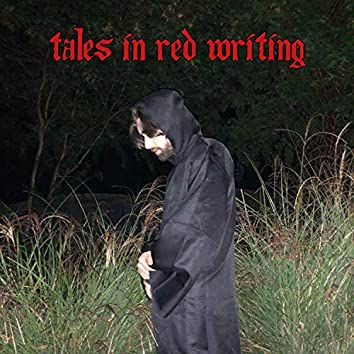 Tales in Red Writing