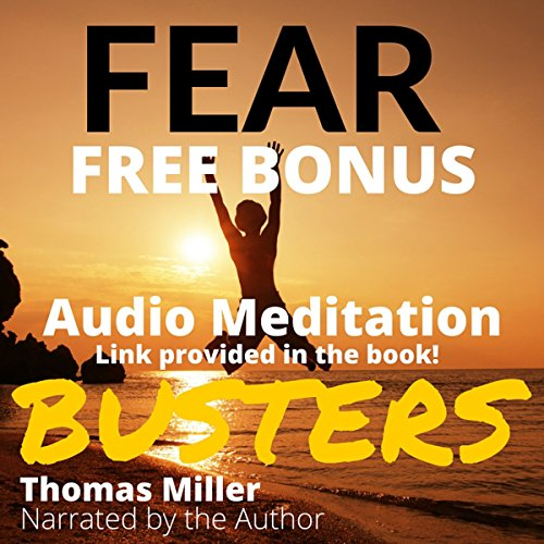 Fear Busters: 14 Ways to De-Program Fear Forever audiobook cover art