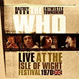 Songtexte von The Who - Live at the Isle of Wight Festival 1970