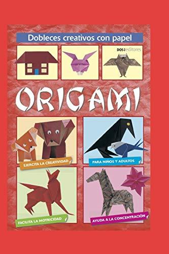 ORIGAMI: dobleces creativos con papel