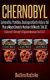 CHERNOBYL (Vol.2): La Increíble, Prohibida, Oculta pero Cierta Historia del Peor y Mayor Desastre Nuclear del Mundo (3 Libros en 1: CHERNOBYL - EL SIGUIENTE AMANECER - Vol.1,2,3)