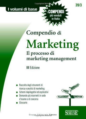Compendio di marketing. Il processo di marketing management