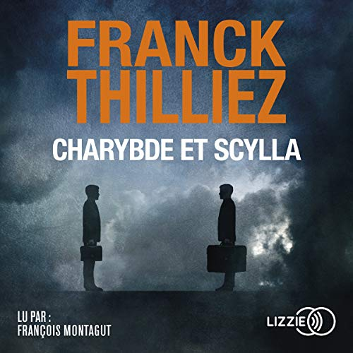 Charybde et Scylla                   By:                                                                                                                                 Franck Thilliez                               Narrated by:                                                                                                                                 François Montagut                      Length: 1 hr and 6 mins     Not rated yet     Overall 0.0