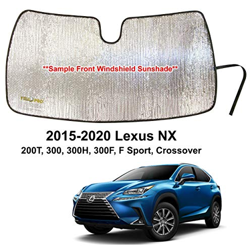 YelloPro Custom Fit Automotive Reflective Front Windshield Sunshade Accessories UV Reflector Sun Protection for 2015 2016 2017 2018 2019 2020 Lexus NX 200T, 300, 300H, 300F, F Sport, Crossover