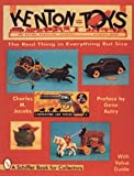 Kenton Cast Iron Toys: The Real Thing in Everything but Size