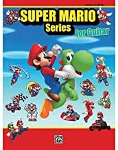 [Super Mario Series for Guitar: Guitar TAB] [Author: Staff, Alfred Publishing] [November, 2011]
