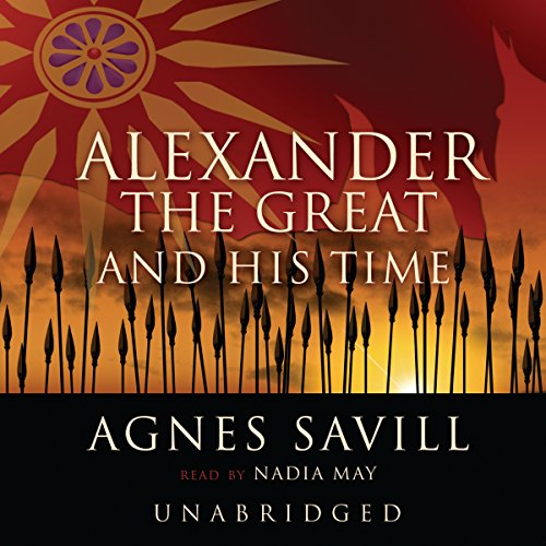 Alexander the Great and His Time audiobook cover art