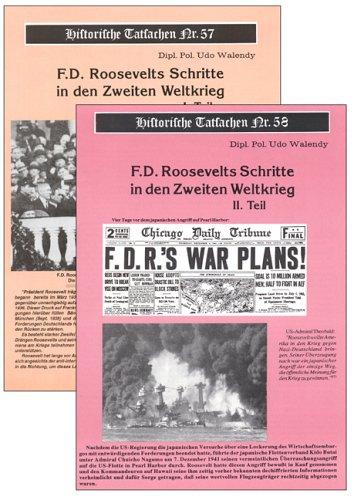 F. D. Roosevelts Schritte in den Zweiten Weltkrieg