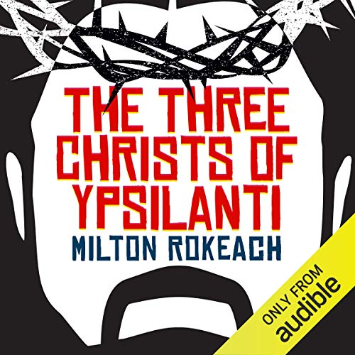 The Three Christs of Ypsilanti audiobook cover art