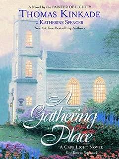 The Gathering Place: A Cape Light Novel (Cape Light Novels Book 3)