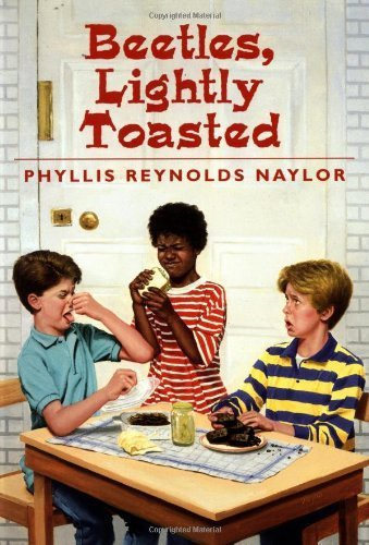 Beetles, Lightly Toasted (Yearling Book) by Phyllis Reynolds Naylor (1989-02-01)