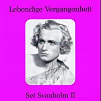 Legendary Voices 2: Set Svanholm by VARIOUS ARTISTS (2003-12-30)