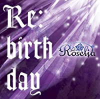 Re:birthday(初回限定盤)(Blu-ray Disc付)