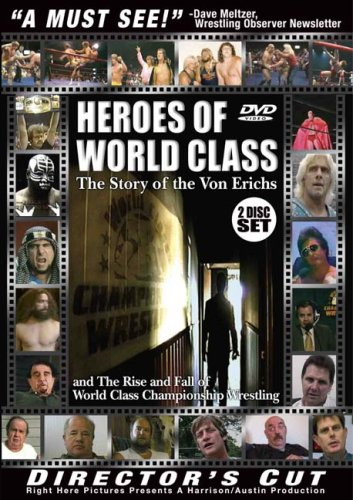 Heroes of World Class Wrestling (Director