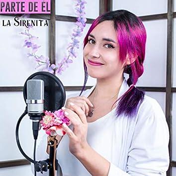 Parte De Él - La Sirenita (Cover en Español)