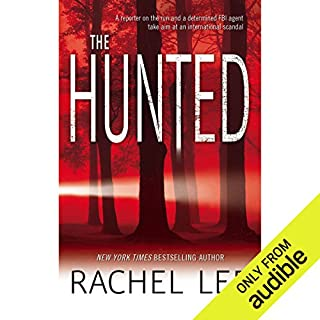 The Hunted                   By:                                                                                                                                 Rachel Lee                               Narrated by:                                                                                                                                 Therese Plummer                      Length: 8 hrs and 9 mins     31 ratings     Overall 4.2