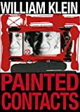 William Klein: Painted Contacts