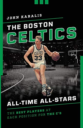 The Boston Celtics All-Time All-Stars