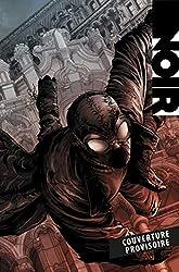 Spider-Man Noir - Au coeur de la Grande Dépression (Nouvelle édition) de Fabrice Sapolsky