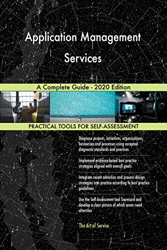 Application Management Services A Complete Guide - 2020 Edition (English Edition)