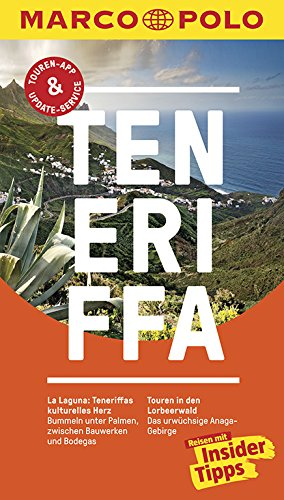 MARCO POLO Reiseführer Teneriffa: Reisen mit Insider-Tipps. Inkl. kostenloser Touren-App und Event&News