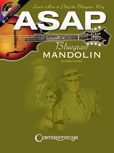 ASAP Bluegrass Mandolin: Learn How to Play the Bluegrass Way