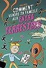 Les aventures intergalactiques d'Happy Conklin, tome 1 : Comment vendre sa famille aux extraterrestes par Noth