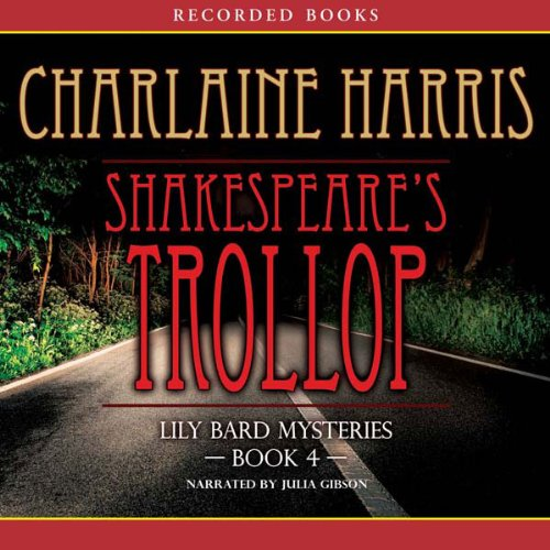 Shakespeare's Trollop: The Lily Bard Mysteries, Book 4