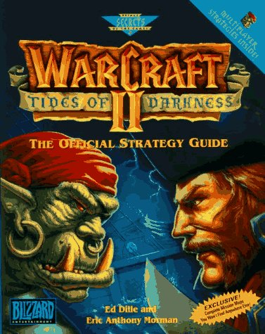 Warcraft II: Tides of Darkness - The Official Strategy Guide (Secrets of the games series)