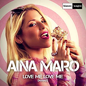 Love Me Love Me (Nanaé)