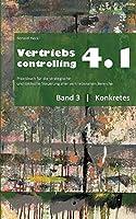 Vertriebscontrolling 4.1: Band 3 Konkretes