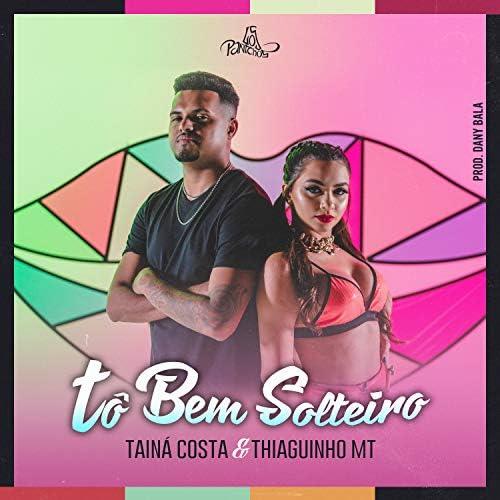 Tainá Costa, Thiaguinho MT & Dany Bala