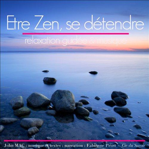 Couverture de Etre zen et se détendre