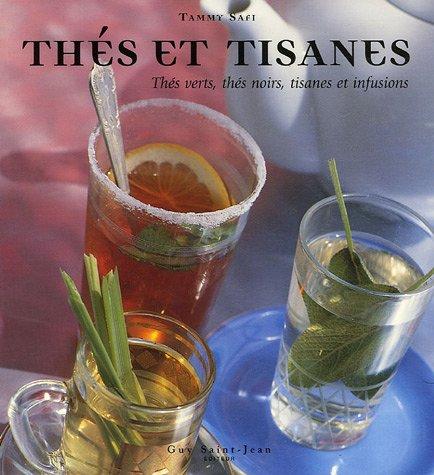 Thés et tisanes : Thés verts, thés noirs, tisanes et infusions