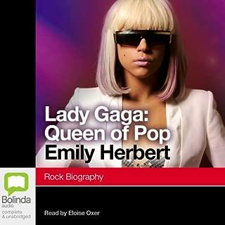Lady Gaga: Queen of Pop