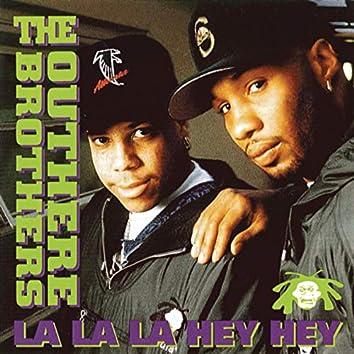 La La La Hey Hey - Single