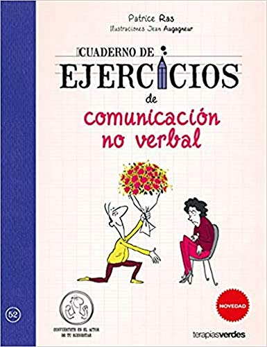 Cuaderno de ejercicios de comunicación no verbal (Terapias Cuadernos ejercicios)
