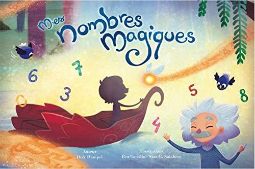 Livre enfant personnalisé: Mes nombres magiques de My Magic Story – cadeau naissance, baptême, scolarisation, anniversaire idée pour fille et garçon, apprenti lecteur et enfants de 0 à 10 ans