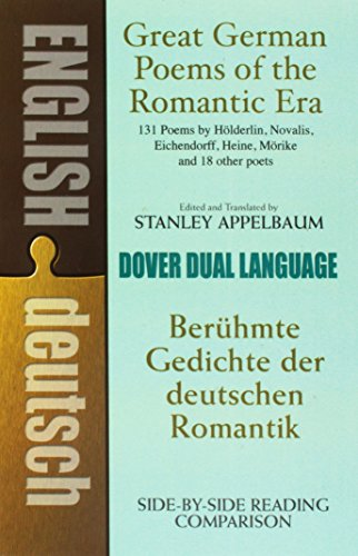 Great German Poems of the Romantic Era: A Dual-Language Book (Dover Dual Language German)