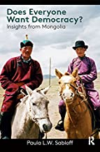 Does Everyone Want Democracy?: Insights from Mongolia