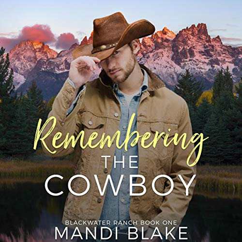 Remembering the Cowboy (A Contemporary Christian Romance)  By  cover art