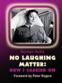 No Laughing Matter: How I Carried On - Norman Hudis