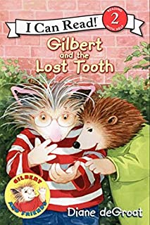 Gilbert And The Lost Tooth (I Can Read: Level 2)