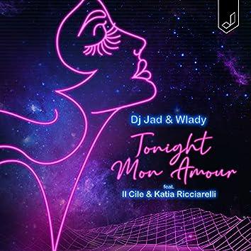 Tonight Mon Amour (feat. Il Cile & Katia Ricciarelli)