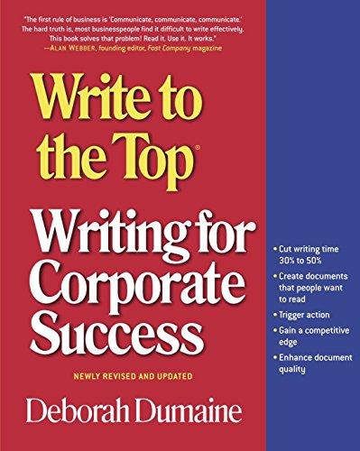 Compare Textbook Prices for Write to the Top: Writing for Corporate Success 3rd ed. Edition ISBN 9780812968989 by Dumaine, Deborah