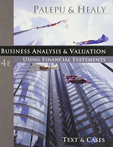 Business Analysis and Valuation: Using Financial...
