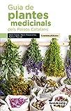 Guia de plantes medicinals dels països catalans: 5 (Guies de camp)
