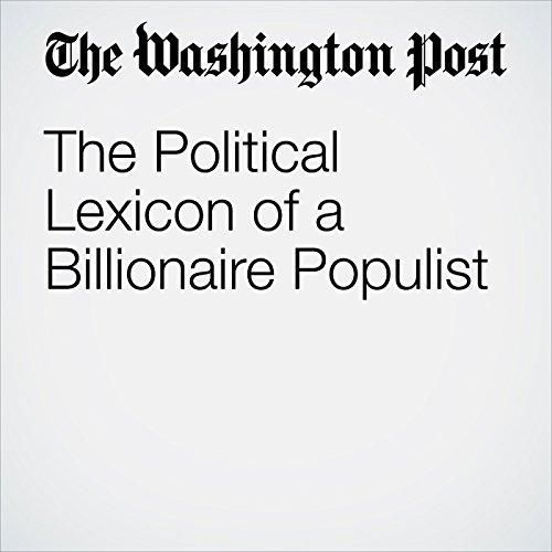 The Political Lexicon of a Billionaire Populist copertina